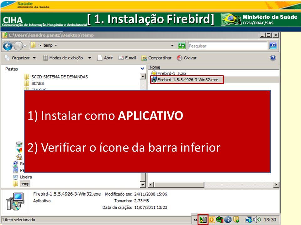 [ 1. Instalação Firebird]